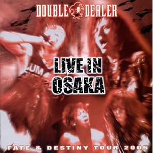LIVE IN OSAKA ~Fate & Destiny Tour 2005~