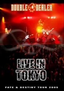 LIVE IN TOKYO ~Fate & Destiny Tour 2005~